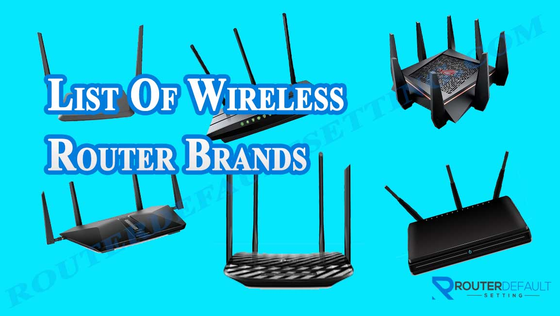 List Of Wireless Router Brands